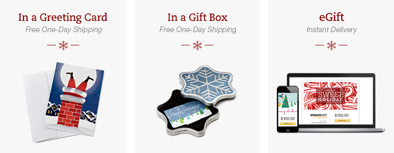 Amazon.com gift cards are redeemable for millions of items storewide, have no fees, and never expire. Send gift cards by email, in a free gift box, or in a free greeting card this holiday season.