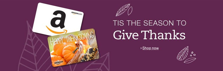 Give Thanks with Amazon.com Gift Cards