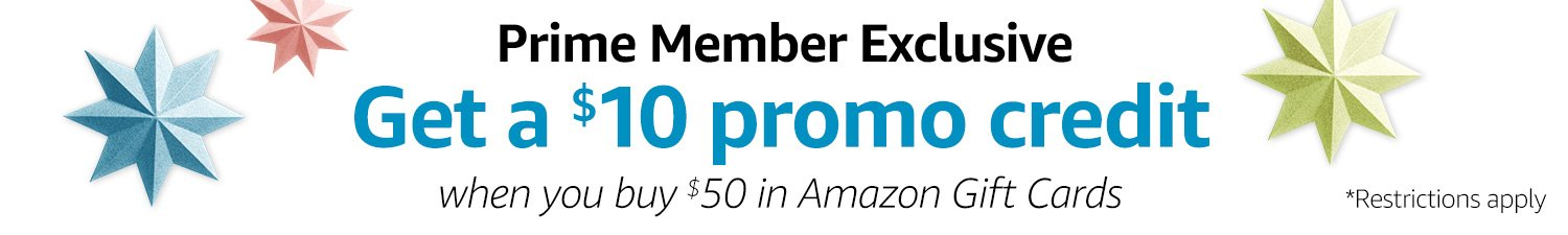 Get a $10 promo credit when you buy $50 in Amazon Gift Cards