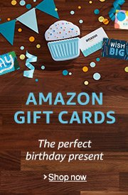 Amazon Gift Cards: The perfect birthday present
