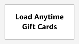 Load Anytime Gift Cards