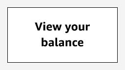 View balance