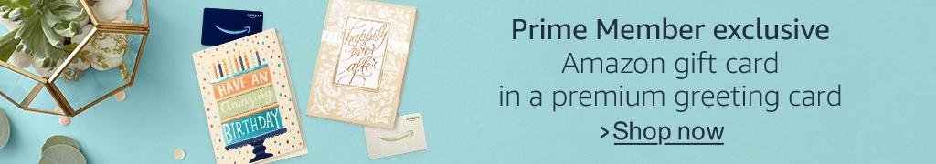 Prime Member exclusive greeting card with Amazon gift card