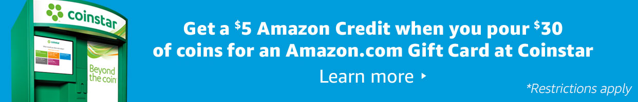 Get a $5 Amazon Credit when you pour $30 of coins