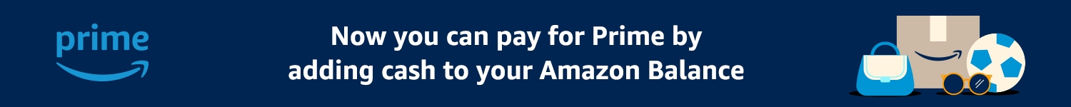 Now you can pay for Prime by adding cash to your Amazon Balance