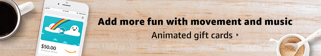 Add fun and music with animated gift cards
