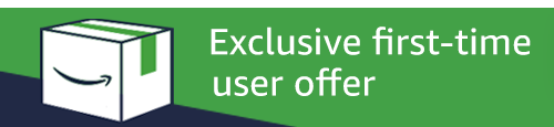 Exclusive first-time user offer
