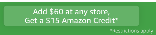 Add $60 at participating retailers, Get a $15 Amazon Credit*