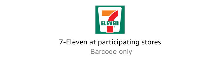 7-Eleven at participating stores | Barcode only