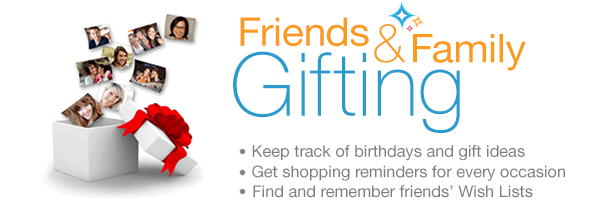 Friends & Family Gifting