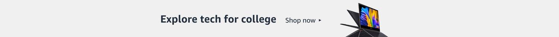 Explore tech for college