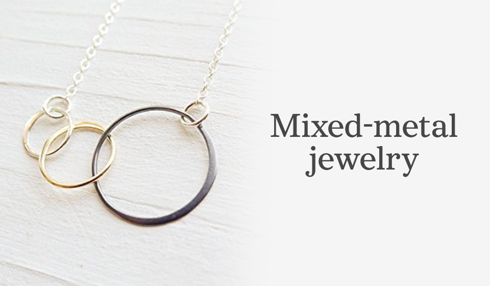 Shop mixed-metal jewelry