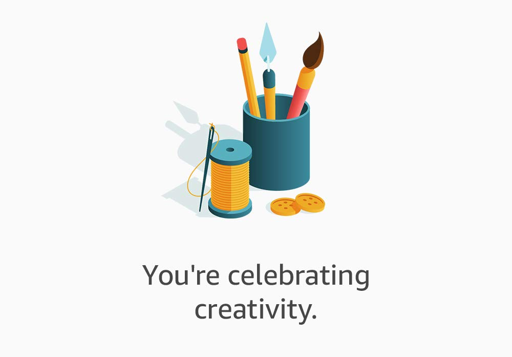 You're celebrating creativity.