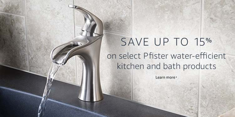 Save up to 15% on select Pfister water-efficient kitchen and bath products