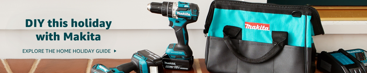 DIY this holiday with Makita. Explore the Home Holiday Guide.