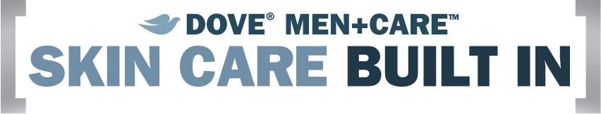 Dove® Men+Care Skin Care Built In