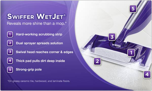 Swiffer WetJet® Reveals more shine than a mop.*