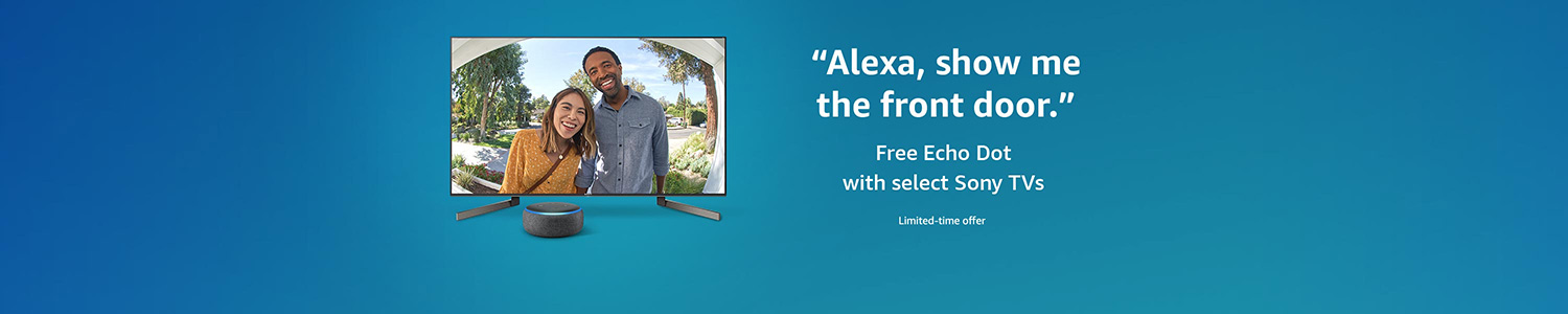 Free Echo Dot with select Sony TVs