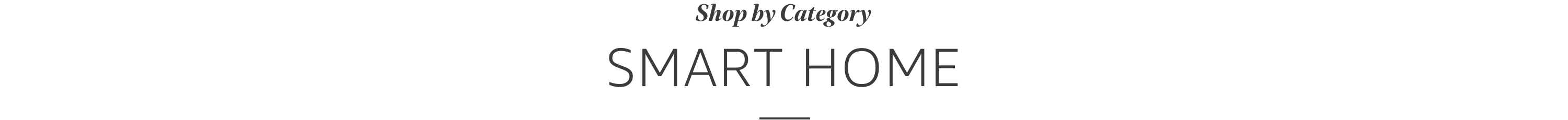 Shop Smart Home Categories