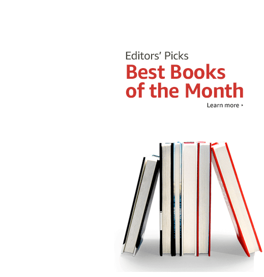 Learn More About The Amazon Editors Best Books Of Month