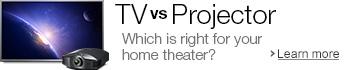 TV vs. Projector
