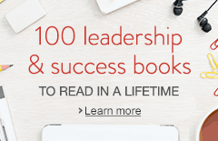 100 Leadership and Success Books to Read in a Lifetime