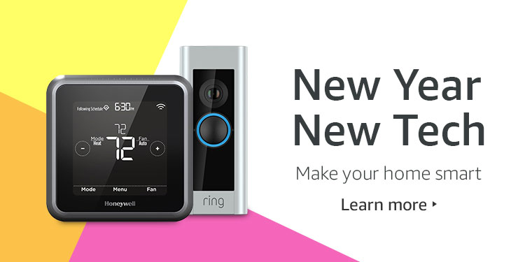 New Year, New Tech. Make your home smart.