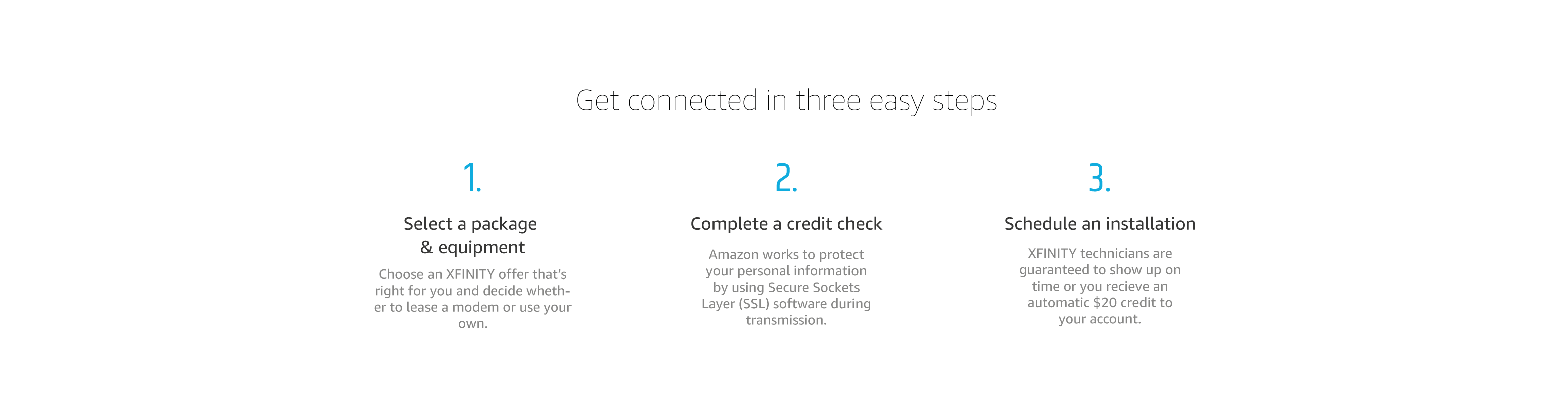 Get connected in 3 easy steps.