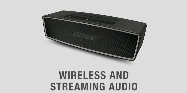 Wireless & streaming audio