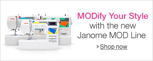 MODify Your Style with the New Janome MOD Line