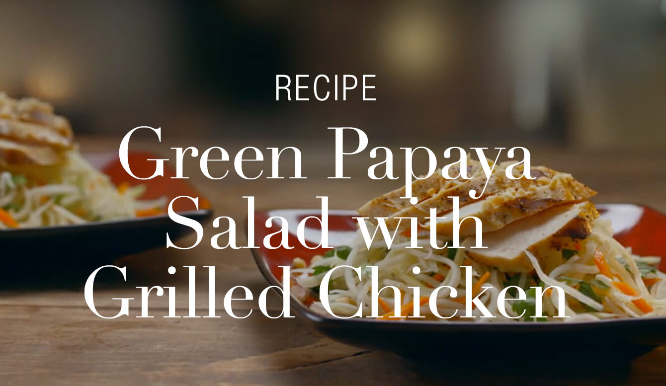 GREEN PAPAYA SALAD WITH GRILLED CHICKEN