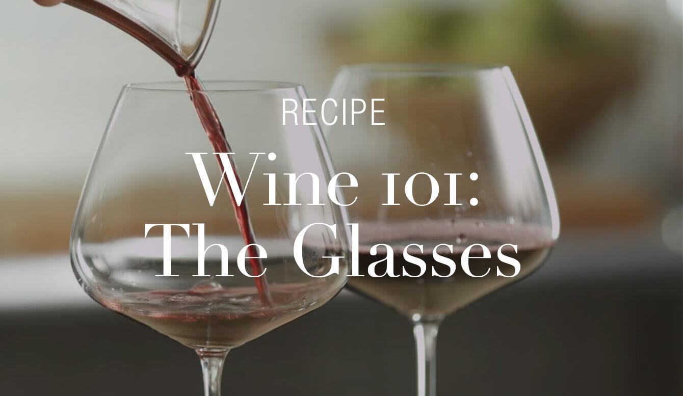 WINE GLASSES 101