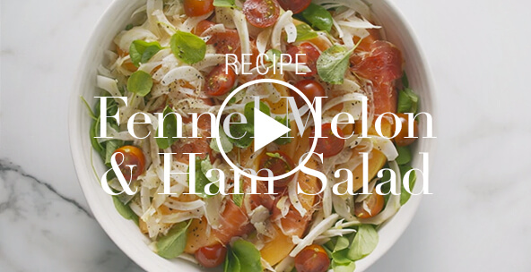 FENNEL, MELON AND HAM SALAD