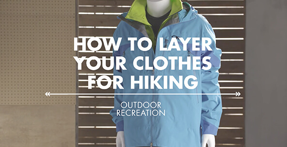 How to Layer Hiking Clothes