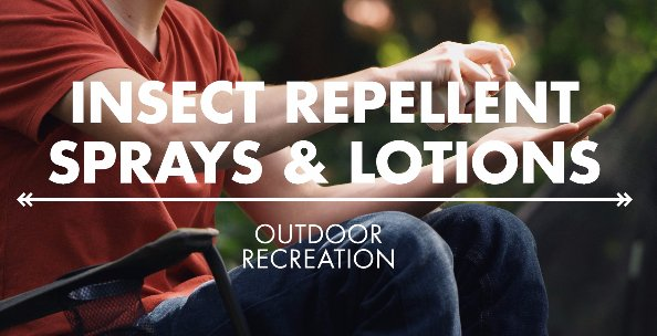 Insect Repellent Sprays and Lotions