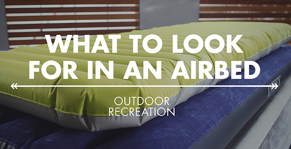 What to Look for in an Airbed