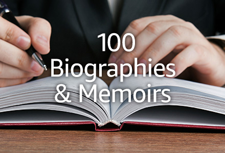 100 biographies and memoirs