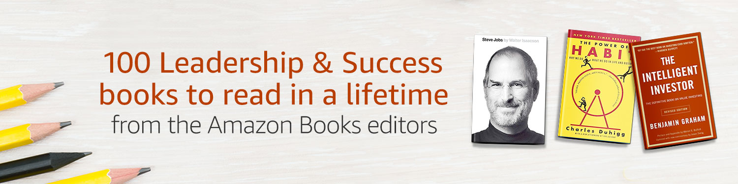 100 Leadership & Success books to read in a lifetime