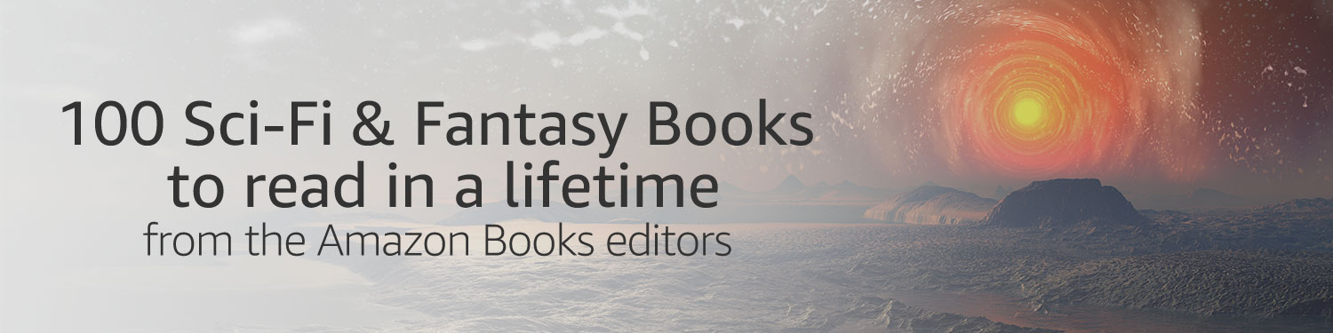 100 science fiction and fantasy books to read in a lifetime