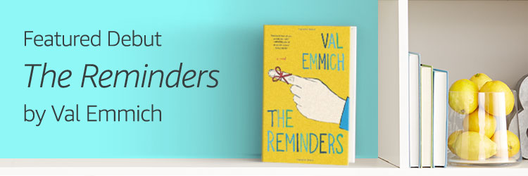 Featured Debut: The Reminders by Val Emmich