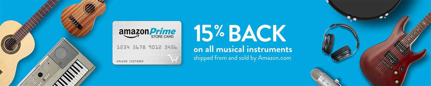 15% back on all musical instruments shipped from and sold by Amazon.com