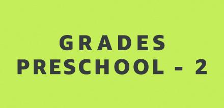 PreK - 2nd Grade