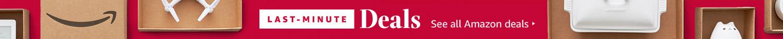 Shop all Last-Minute Deals