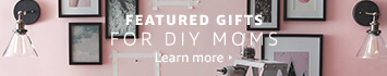 Featured Gifts for DIY Mom