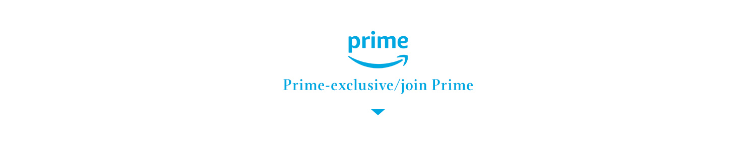 Prime exclusive benefits