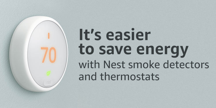 It's easier to save energy with Nest smoke detectors and thermostats