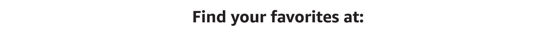 Find your favorites at: