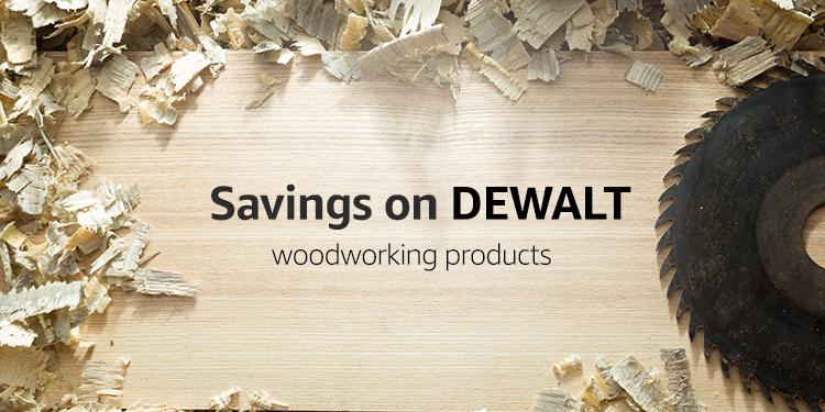 Savings on DEWALT woodworking products