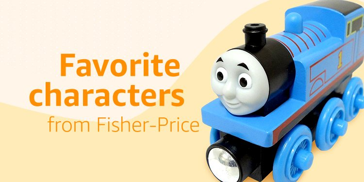 Favorite characters Fisher Price