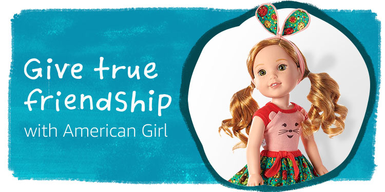 Give true friendship with American Girl